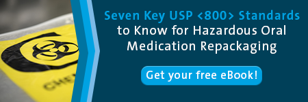 Seven key USP <800> standards to know for hazardous oral medication repackaging