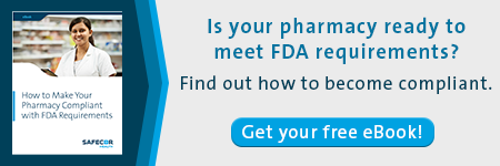 How to make your pharmacy compliant with FDA requirements